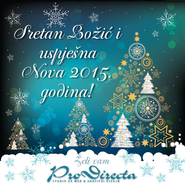 božićna i novogodišnja čestitka tekst Novogodišnje čestitke | Grafički dizajn   Pro directa d.o.o. božićna i novogodišnja čestitka tekst